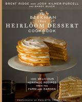 The Beekman 1802 Heirloom Dessert Cookbook