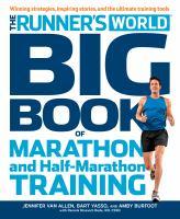 The Runner's World Big Book of Marathon and Half-marathon Training