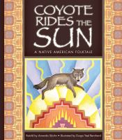 Coyote Rides the Sun