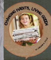Changing Habits, Living Green