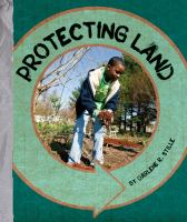 Protecting Land