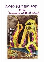 Noah Ramsbottom And The Treasure Of Skull Island