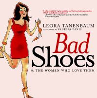 Bad Shoes and the Women Who Love Them