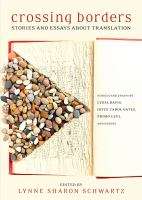 Crossing Borders : Stories and Essays About Translation