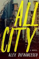All City: A Novel