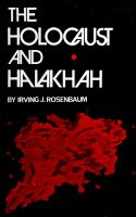 The Holocaust and Halakhah