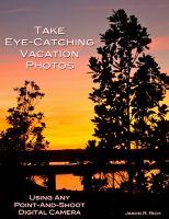 Take Eye-catching Vacation Photos