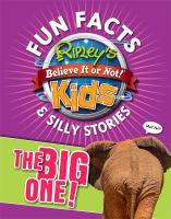 Ripley's Believe It or Not! Kids : Fun Facts & Silly Stories