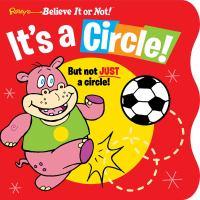 It's A Circle!