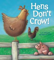 Hens Don't Crow!