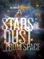 Stars and the Dust From Space
