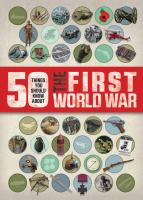 50 Things You Should Know About the First World War