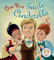 Give Us A Smile, Cinderella