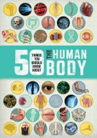 50 Things You Should Know About the Human Body