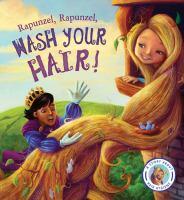 Rapunzel, Rapunzel, Wash your Hair!