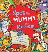 Spot the Mummy at the Museum