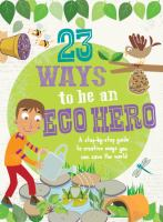 23 Ways to Be An Eco Hero