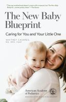 The new baby blueprint: : caring for you and your little one