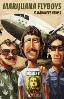 Marijuana Flyboys