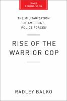 Rise of the Warrior Cop
