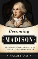 Becoming Madison