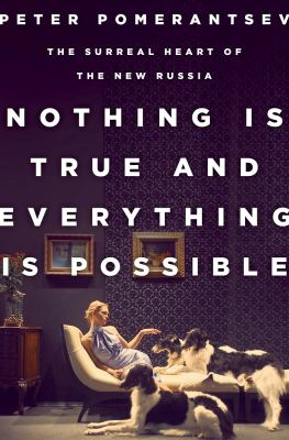 Cover image for Nothing Is True and Everything Is Possible