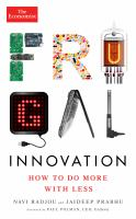 Frugal Innovation : How to Do More With Less