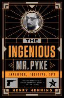 The Ingenious Mr. Pyke