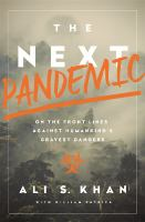 The Next Pandemic by Ali Khan