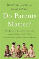 Do Parents Matter?