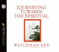 Journeying Towards the Spiritual