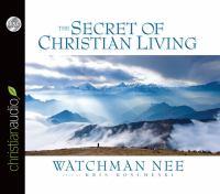 The Secret of Christian Living