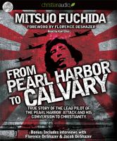 """From """"Pearl Harbor to Calvary"""""""