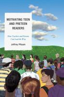 Motivating Teen and Preteen Readers