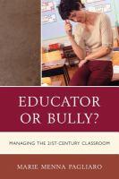 Educator or Bully?