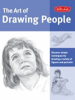 The Art of Drawing People: [discover Simple Techniques for Drawing A Variety of Figures and Portraits]