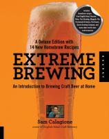 Extreme Brewing With 14 New Homebrew Recipes
