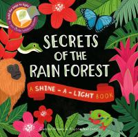 Secrets of the Rain Forest