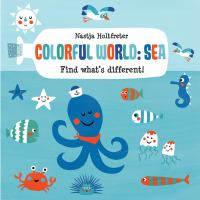 Colorful world : sea : find what's different!