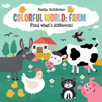 Colorful world : farm : find what's different!