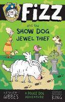 Fizz and the Show Dog Jewel Thief