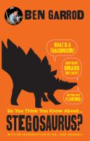 So You Think You Know About... Stegosaurus?
