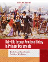 Daily Life Through American History in Primary Documents