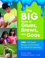 The Big Book of Glues, Brews, and Goos