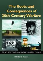 The Roots and Consequences of 20th-century Warfare