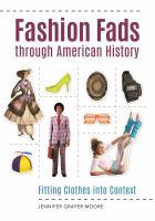 Fashion Fads Through American History