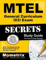 MTEL General Curriculum (03) Exam Secrets Study Guide