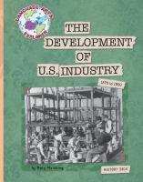 The Development of U.S. Industry