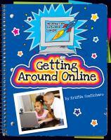 Getting Around Online