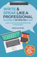 Write & Speak Like A Professional in 20 Minutes A Day